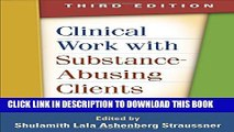 New Book Clinical Work with Substance-Abusing Clients, Third Edition (Guilford Substance Abuse
