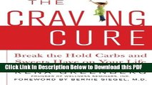 [Read] The Craving Cure: Break the Hold Carbs and Sweets Have on Your Life Ebook Free