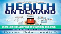 New Book Health On Demand: Insider Tips to Prevent Illness and Optimize Your Care in the Digital