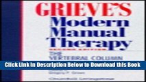 [Reads] Grieve s Modern Manual Therapy: The Vertebral Column, 2e Online Ebook