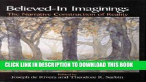 [Read PDF] Believed-In Imaginings: The Narrative Construction of Reality (Memory, Trauma,