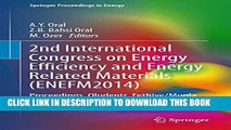 [PDF] 2nd International Congress on Energy Efficiency and Energy Related Materials (ENEFM2014):