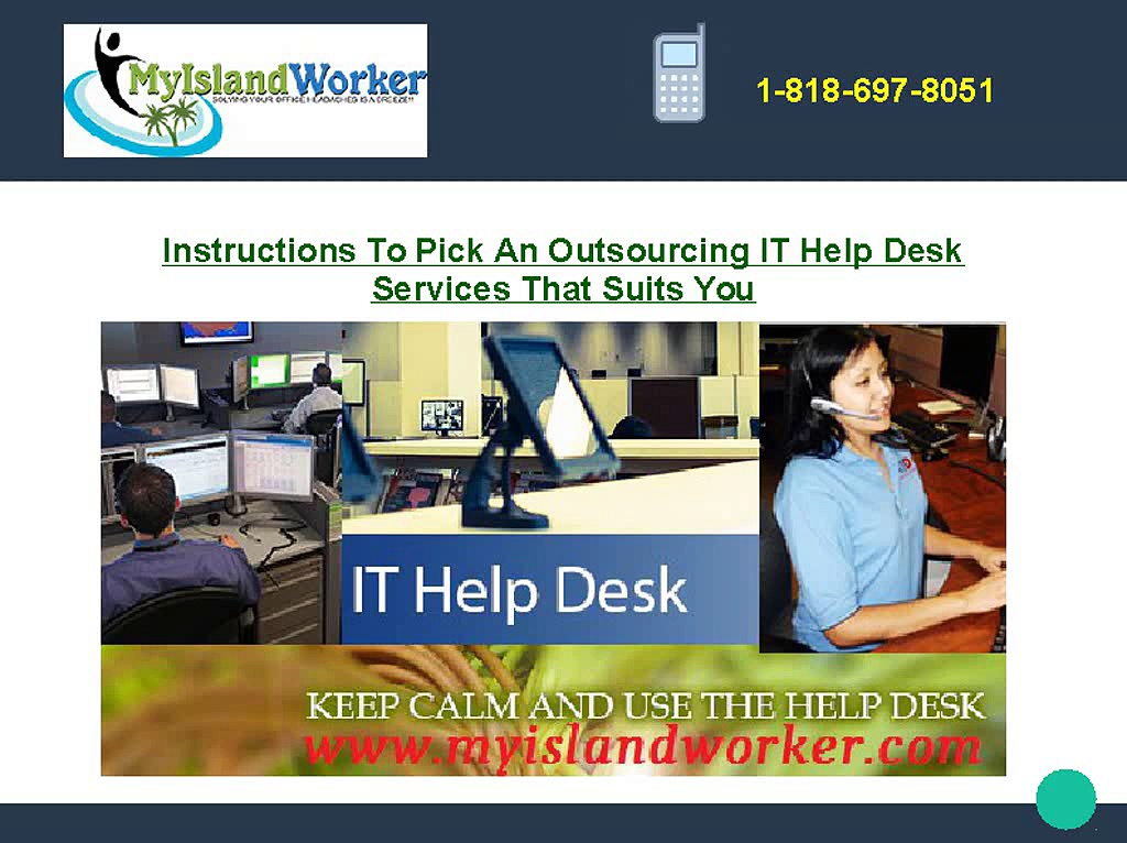 Instructions To Pick An Outsourcing IT Help Desk Service That Suits You