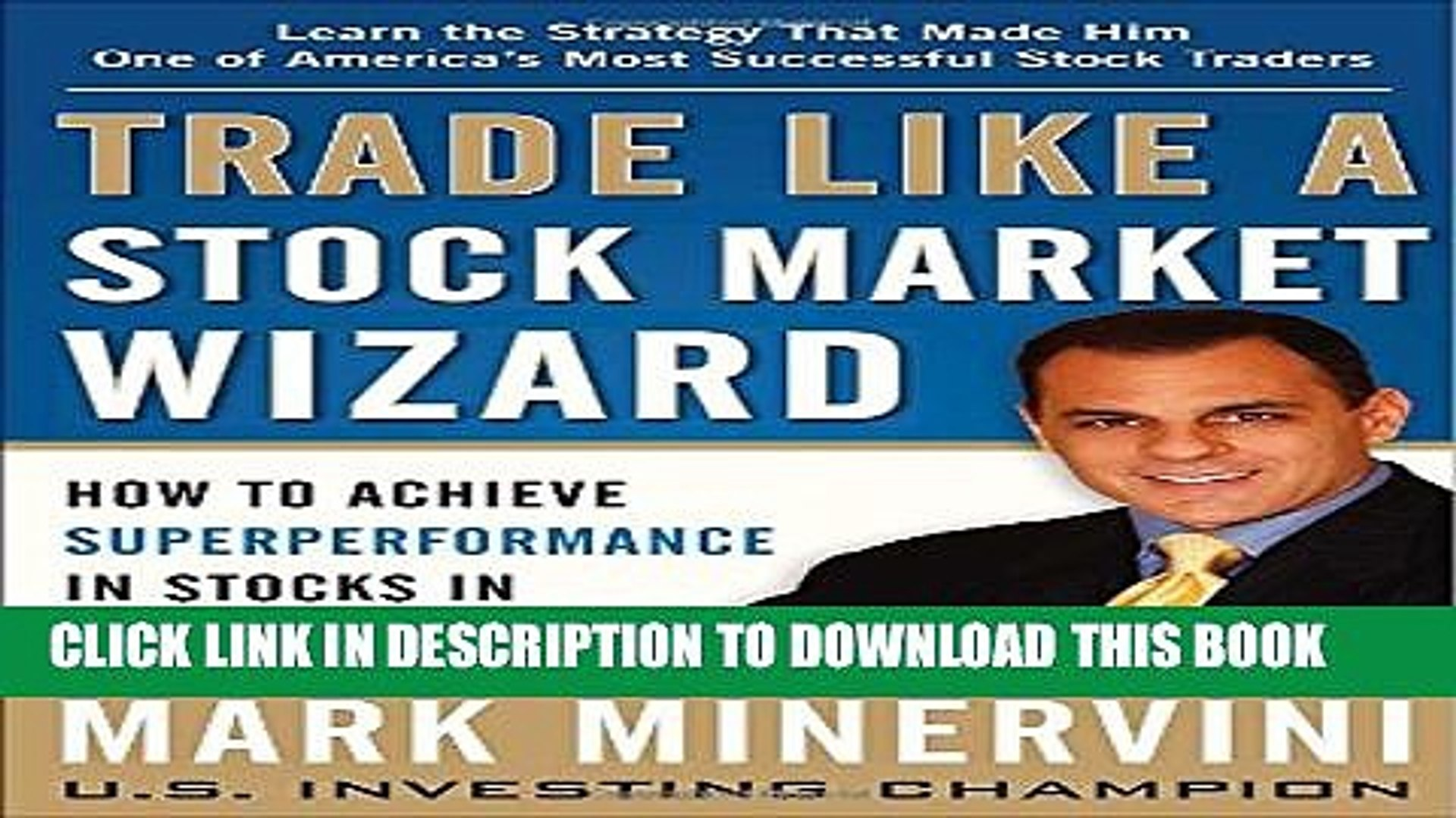 [PDF] Trade Like a Stock Market Wizard: How to Achieve Super Performance in Stocks in Any Market