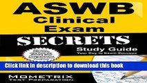 Read ASWB Clinical Exam Secrets Study Guide: ASWB Test Review for the Association of Social Work