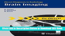 [Reads] Dx Direct Set: Brain Imaging: Direct Diagnosis in Radiology (DX-Direct Series) Free Books