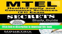 Read MTEL Health/Family and Consumer Sciences (21) Exam Secrets Study Guide: MTEL Test Review for