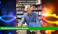 FAVORITE BOOK  Creative Sourcing For Booksellers, Expanded and Updated: Expanded and Updated,