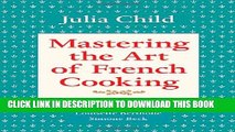[PDF] Mastering the Art of French Cooking, Volume 1 Full Online