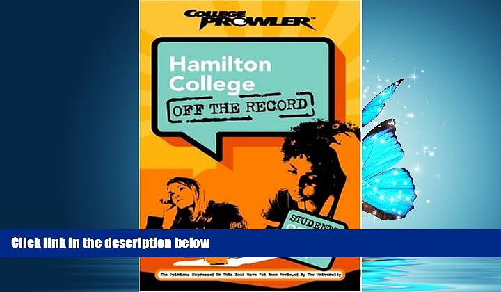 Online eBook Hamilton College: Off the Record (College Prowler) (College Prowler: Hamilton College