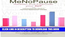 New Book MeNoPause: Awaken and Empower your Self with Individualized Bio-identical Hormone
