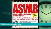 For you ASVAB: Armed Services Vocational Aptitude Battery (Armed Services Vocational Aptitude