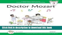 Read Doctor Mozart Music Theory Workbook Level 3: In-Depth Piano Theory Fun for Children s Music