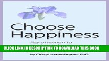 New Book Choose Happiness: Pay Attention to Co-Dependent Patterns