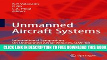 Collection Book Unmanned Aircraft Systems: International Symposium On Unmanned Aerial Vehicles,