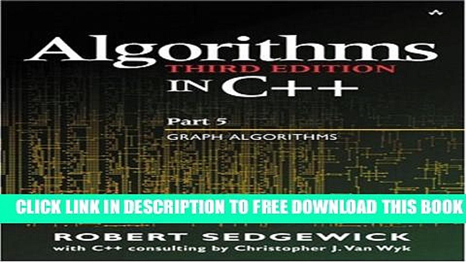 New Book Algorithms in C++ Part 5: Graph Algorithms (3rd Edition) (Pt 5)