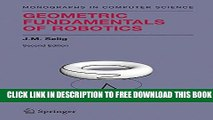 Collection Book Geometric Fundamentals of Robotics (Monographs in Computer Science)