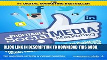 [PDF] Profitable Social Media Marketing: How To Grow Your Business Using Facebook, Twitter,