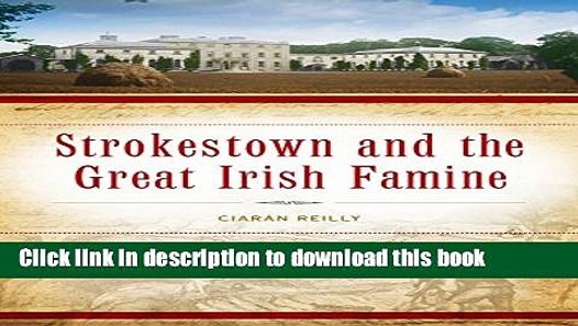 Strokestown and the Great Irish Famine
