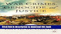 Read War Crimes, Genocide, and Justice: A Global History  PDF Online