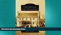 complete  Centreville and Chantilly (Images of America)