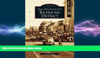 different   San Francisco s Richmond District (CA)  (Images of America)