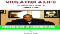 [PDF] Violator 4 Life - The Chris Lighty Story Exclusive Full Ebook