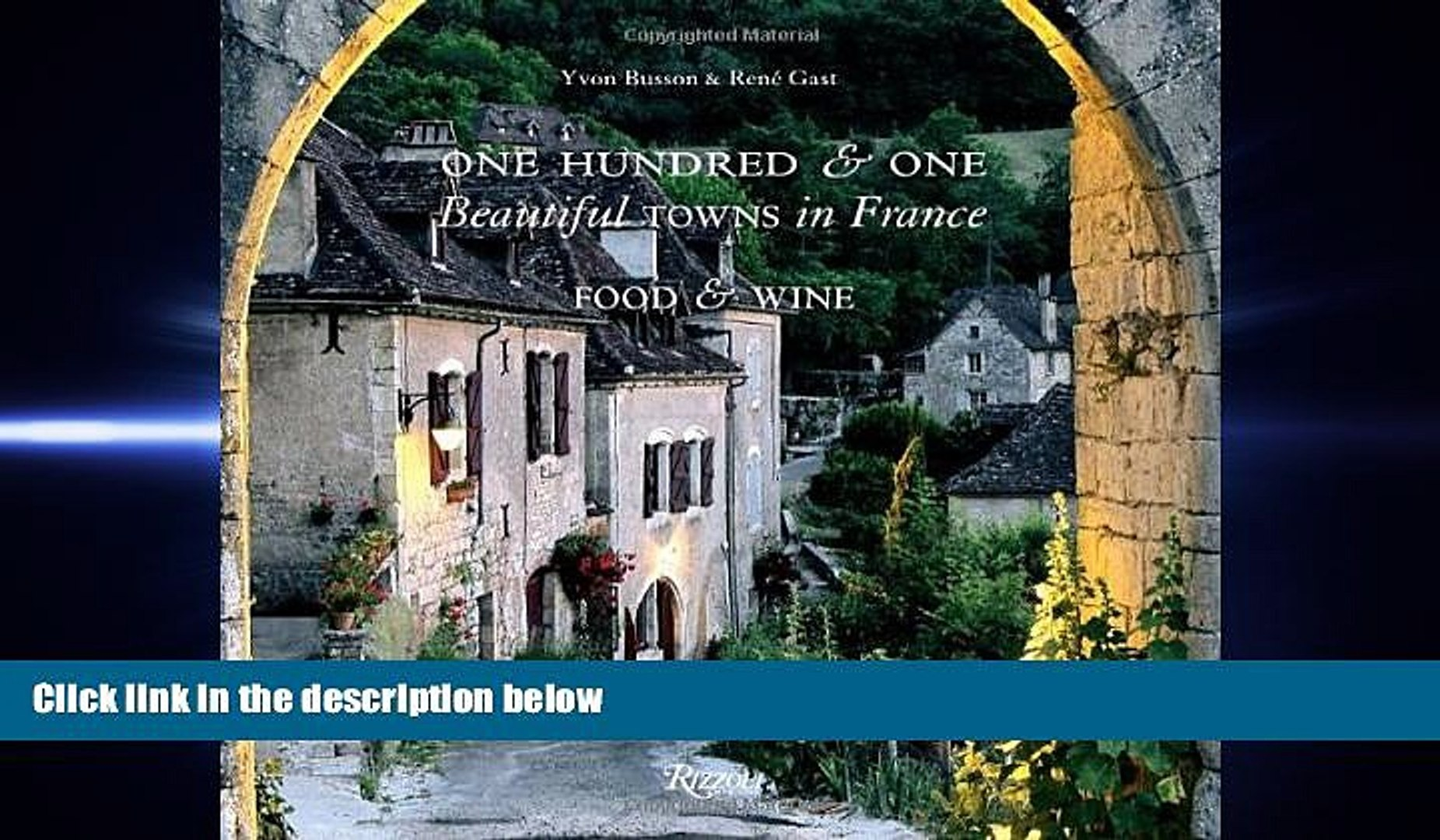 complete  One Hundred and One Beautiful Towns in France: Food   Wine (101 Beautiful Small Towns)