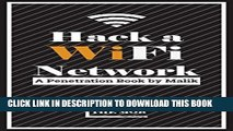 [PDF] Hack a Wifi Network: Easy way to access Wifi Networks by using Linux os Full Collection