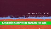 Collection Book Robotics: A Very Short Introduction (Very Short Introductions)