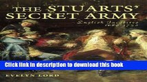 Read The Stuarts  Secret Army: The Hidden History of the English Jacobites  PDF Online