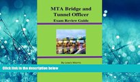 Popular Book MTA Bridge and Tunnel Officer Exam Review Guide