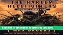 Download The Harlem Hellfighters (Turtleback School   Library Binding Edition)  Ebook Free