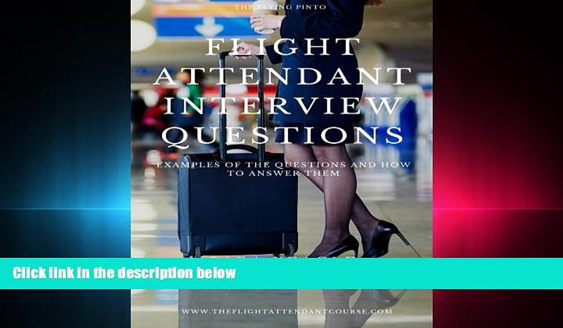 book online Flight Attendant Interview Questions: Examples of the questions  and how to answer them
