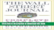 Read The Wall Street Journal Complete Money and Investing Guidebook (The Wall Street Journal