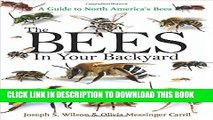 [PDF] The Bees in Your Backyard: A Guide to North America s Bees Popular Collection