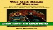 [PDF] The God-Kings of Europe: The Descendents of Jesus Traced Through the Odonic and Davidic