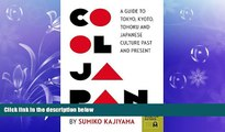 there is  Cool Japan: A Guide to Tokyo, Kyoto, Tohoku and Japanese Culture Past and Present