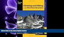behold  Climbing and Hiking in the Wind River Mountains (Climbing Mountains Series)