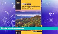 complete  Hiking Great Smoky Mountains National Park (Regional Hiking Series)