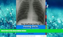 Popular Book The Unofficial Guide to Passing OSCEs: Candidate Briefings, Patient Briefings and