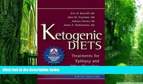 Big Deals  Ketogenic Diets: Treatments for Epilepsy and Other Disorders  Free Full Read Best Seller