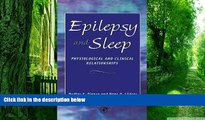 Big Deals  Epilepsy and Sleep: Physiological and Clinical Relationships  Best Seller Books Best