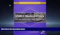 Enjoyed Read Master the Boards USMLE Medical Ethics: The Only USMLE Ethics High-Yield Review