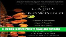 [PDF] The Crisis of Crowding: Quant Copycats, Ugly Models, and the New Crash Normal (Bloomberg)