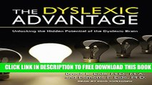 New Book The Dyslexic Advantage: Unlocking the Hidden Potential of the Dyslexic Brain
