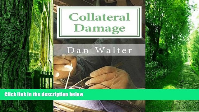 Big Deals  Collateral Damage: A Patient, a New Procedure, and the Learning Curve  Free Full Read