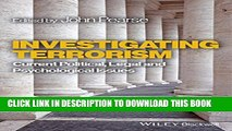 [PDF] Investigating Terrorism: Current Political, Legal and Psychological Issues Full Colection