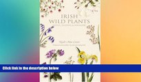 READ book  Irish Wild Plants: Myths Legends and Folklore  FREE BOOOK ONLINE