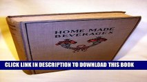 [PDF] Home made beverages,: The manufacture of non-alcoholic and alcoholic drinks in the